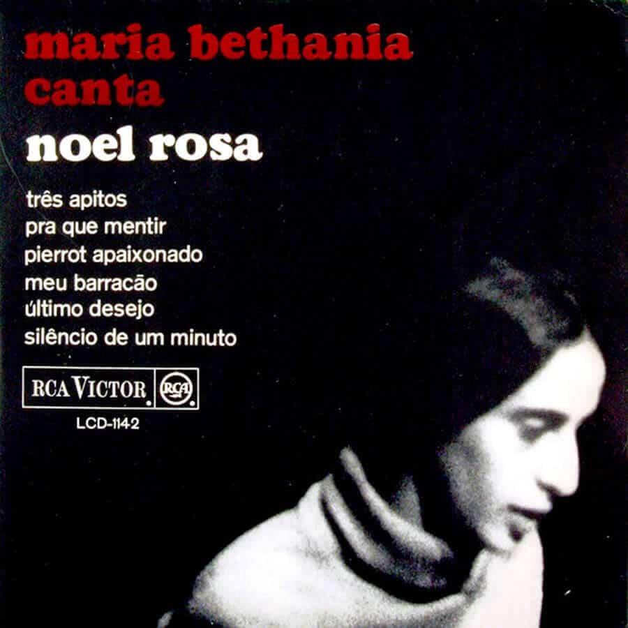 Maria Bethânia Canta Noel Rosa