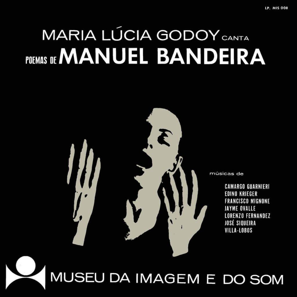 Maria Lúcia Godoy Canta Poemas de Manuel Bandeira